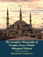 The Complete Biography of Prophet Jesus (Pbuh) Bilingual Edition English & Indonesia