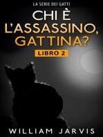 chi è l'assassino, gattina?