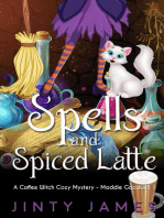 Spells and Spiced Latte – A Coffee Witch Cozy Mystery