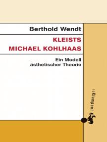 Kleists Michael Kohlhaas: Ein Modell ästhetischer Theorie