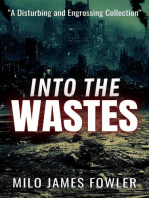Into the Wastes