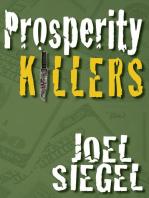 Prosperity Killers