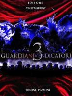 I Guardiani Vendicatori 3