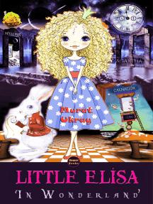 Little Elisa: In Wonderland