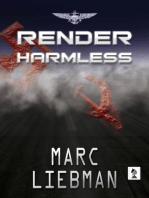 Render Harmless