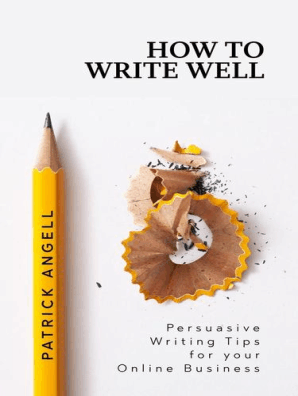 How To Write Well by Patrick Angell - Read Online