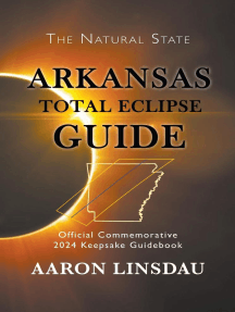 Arkansas Total Eclipse Guide: 2024 Total Eclipse Guide Series