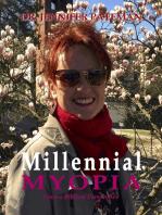 Millennial Myopia, from a Biblical Perspective
