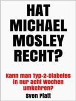 Hat Michael Mosley recht?