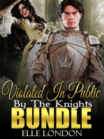 Violated In Public By The Knights