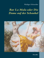 Bar La Mula oder Die Dame auf der Schaukel