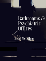 Bathrooms & Psychiatric Offices