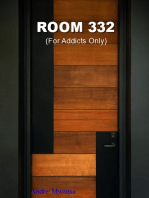 Room 332 ( For Addicts Only )