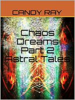 Chaos Dreams Part 2 Astral Tales