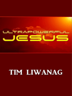 Ultrapowerful Jesus