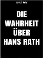 Die Wahrheit über Hans Rath