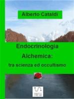 Endocrinologia Alchemica
