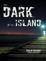 Dark of the Island, The