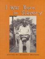 I Was Born in Slavery
