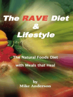 The Rave Diet & Lifestyle