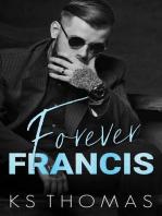 Forever Francis: A Finding Nolan Novel, #4