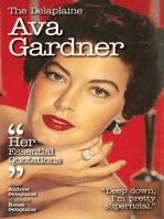 The Delaplaine AVA GARDNER - Her Essential Quotations