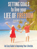 Setting Goals to Live Your Life of Freedom