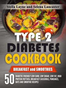 Type 2 Diabetes Cookbook: Breakfast and Smoothies: Effortless Diabetic Cooking, #2