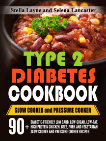 Type 2 Diabetic Cookbook: Slow Cooker and Pressure Cooker: Effortless Diabetic Cooking, #3
