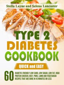 Type 2 Diabetes Cookbook: Effortless Diabetic Cooking, #1