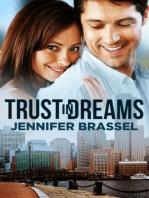 Trust in Dreams