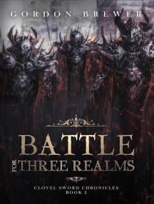 Battle for Three Realms: Clovel Sword Chronicles, #2