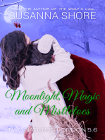 Moonlight, Magic and Mistletoes. A Two-Natured London Christmas Special.