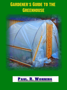 Gardener's Guide to the Greenhouse: Gardener's Guide Series, #1