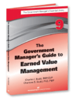 The Government Manager's Guide to Earned Value Management