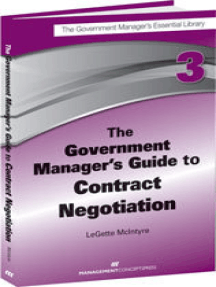The Government Manager's Guide to Contract Negotiation