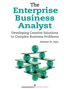 The Enterprise Business Analyst: Developing Creative Solutions to Complex Business Problems