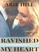 Ravished My Heart