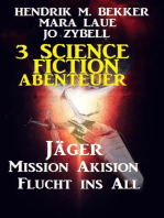 3 Science Fiction Abenteuer