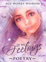 In My Feelings...