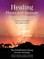 Healing Plants and Animals from a Distance