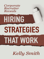 Corporate Recruiter Reveals Hiring Strategies That Work