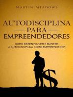 Autodisciplina para empreendedores