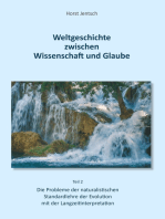 Weltgeschichte zwischen Wissenschaft und Glaube / Teil 2