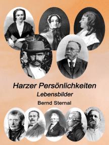 Harzer Persönlichkeiten: Lebensbilder
