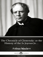 The Chronicle of Clemendy or the History of the Ix Joyous Journeys. Carbonnek by Arthur Machen - Delphi Classics (Illustrated)