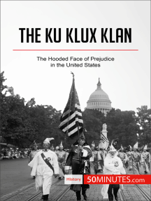 The Ku Klux Klan: The Hooded Face of Prejudice in the United States