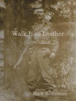 Walk Like Leather