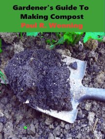 Gardener's Guide To Making Compost: Gardener's Guide Series