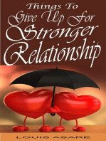 Things To Give Up For Stronger Relationship